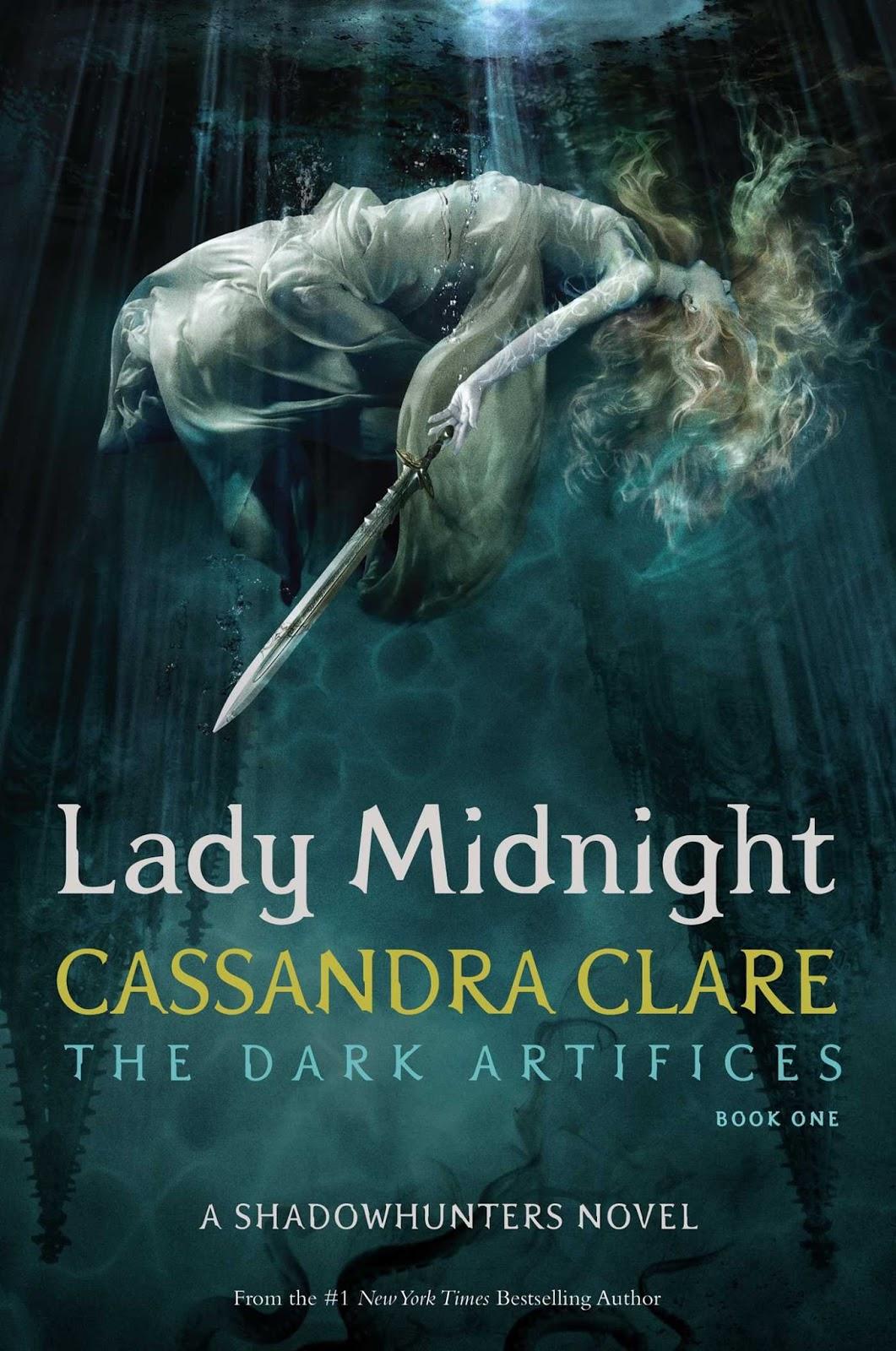 Lady Midnight The Dark Artifices Cassandra Clare Shadowhunters