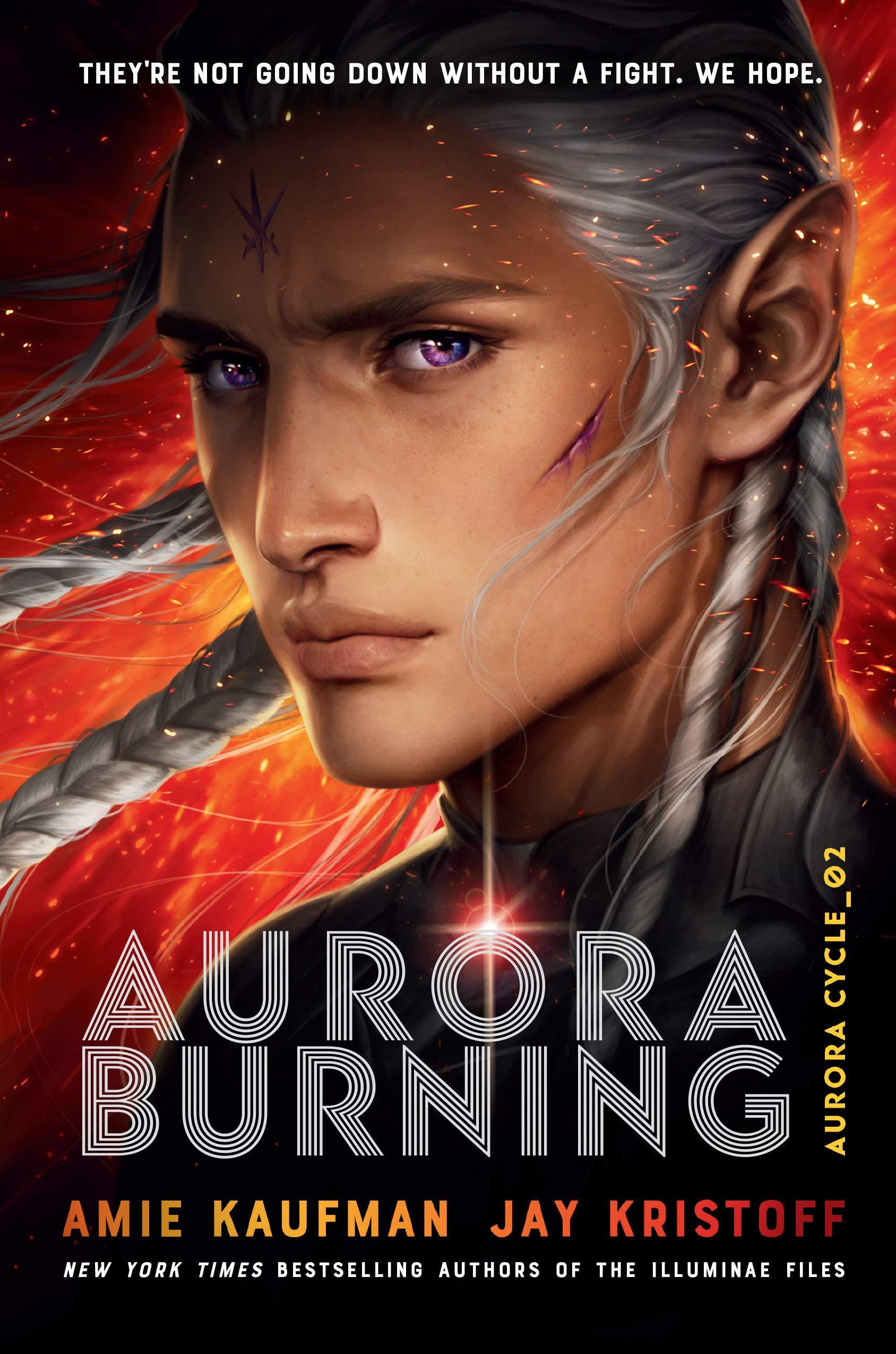 Aurora Burning by Amie Kaufman Jay Kristoff